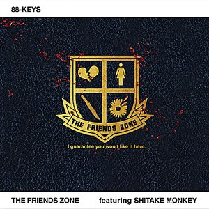 88-keys альбом The Friends Zone (featuring Shitake Monkey)