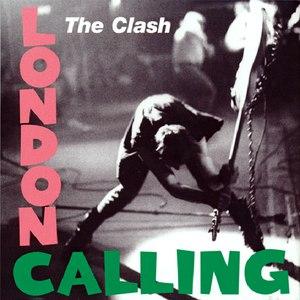 The Clash альбом London Calling (Legacy Edition)