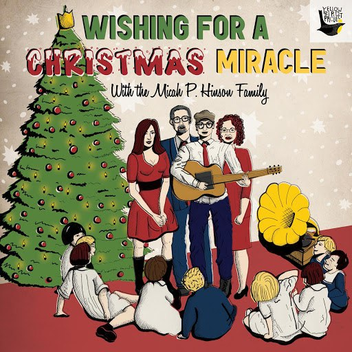 Micah P. Hinson альбом Wishing For A Christmas Miracle with the Micah P. Hinson Family