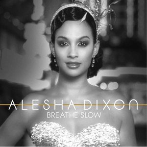 Alesha Dixon альбом Breathe Slow