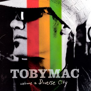 TobyMac альбом Welcome to Diverse City