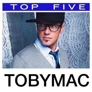 TobyMac альбом Top 5: Hits