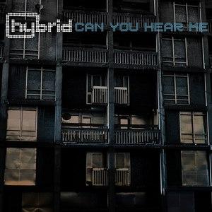 Hybrid альбом Can You Hear Me
