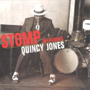 Quincy Jones альбом Stomp - The Remixes