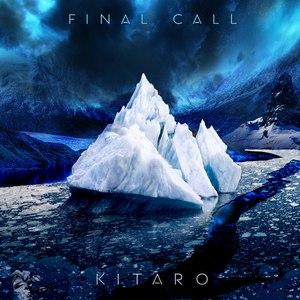 Kitaro альбом Final Call