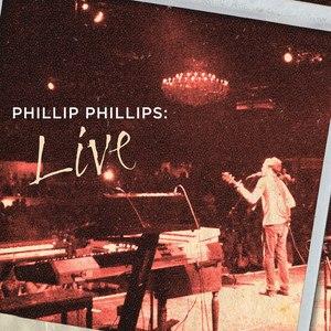 Phillip Phillips альбом Phillip Phillips: Live