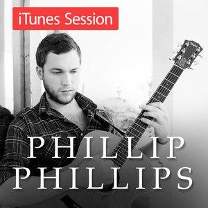 Phillip Phillips альбом iTunes Session