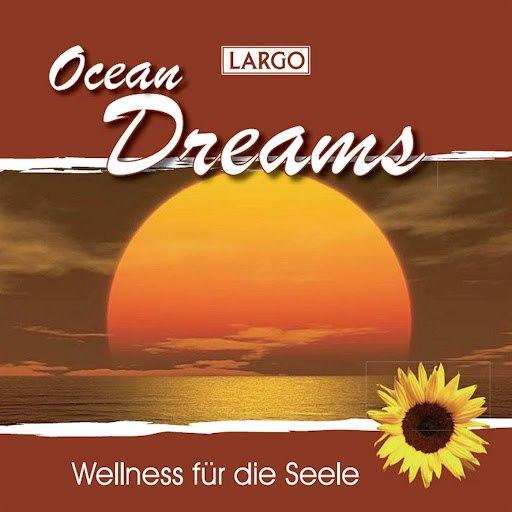 Largo альбом Ocean Dreams - Entspannungsmusik und Naturgeräusche