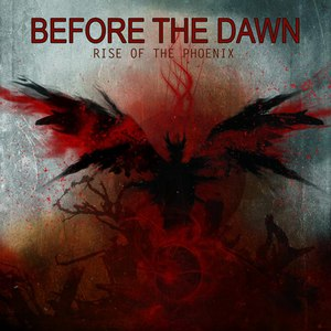 Before The Dawn альбом Rise Of The Phoenix