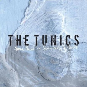 The Tunics альбом Somewhere In Somebody's Heart