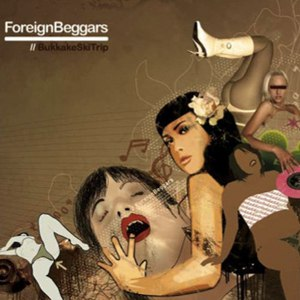 Foreign Beggars альбом Bukkake Ski Trip