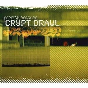 Foreign Beggars альбом Crypt Drawl