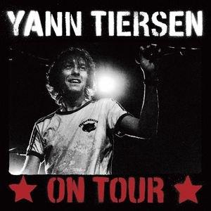 Yann Tiersen альбом On Tour