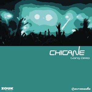 Chicane альбом Going Deep