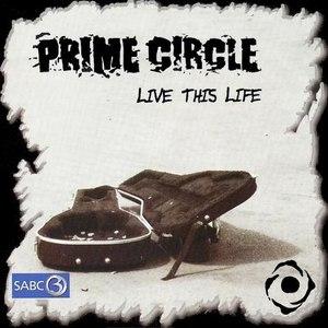 Prime Circle альбом live this life