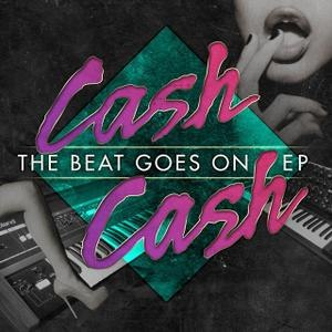 Cash Cash альбом The Beat Goes On EP