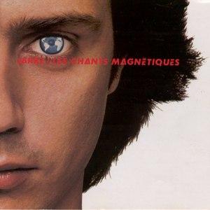 Jean Michel Jarre альбом Les chants magnétiques