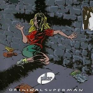 Pillar альбом Original Superman