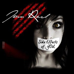Joan Red альбом Side Effects Of You
