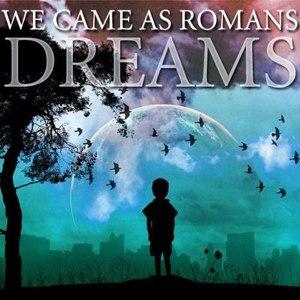 We Came As Romans альбом Dreams