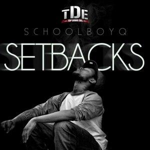 ScHoolboy Q альбом Setbacks