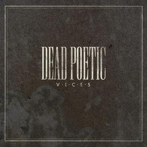 Dead Poetic альбом Vices