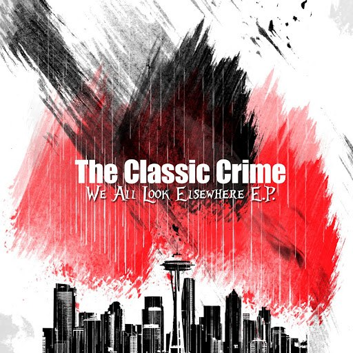 The Classic Crime альбом We All Look Elsewhere - EP (2004)
