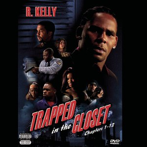 R. Kelly альбом Trapped In The Closet (Chapters 1-12) [Explicit]