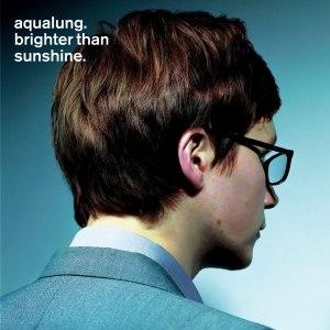 Aqualung альбом Brighter Than Sunshine