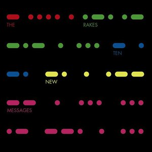 The Rakes альбом Ten New Messages