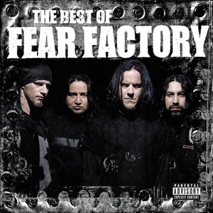 Fear Factory альбом The Best Of