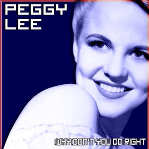 Peggy Lee альбом Why Don't You Do Right