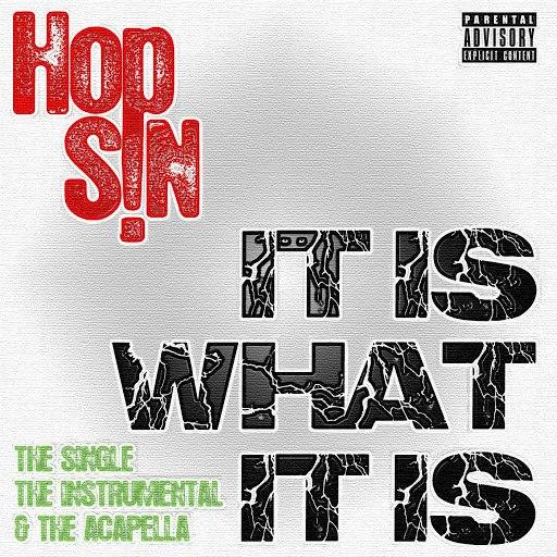 Hopsin альбом It Is What It Is