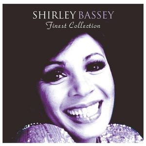 Shirley Bassey альбом The Finest Shirley Bassey Collection