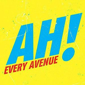 Every Avenue альбом Ah! EP