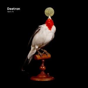 Deetron альбом fabric 76: Deetron