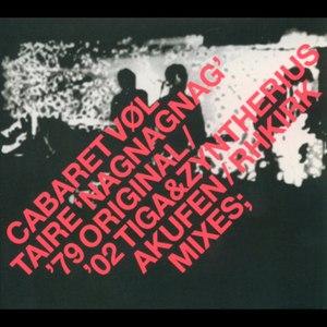 Cabaret Voltaire альбом Nag Nag Nag (remixes)