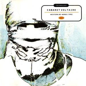 Cabaret Voltaire альбом Technology: Western Re-Works 1992