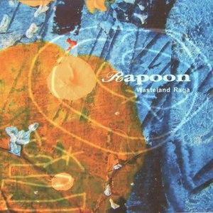 Rapoon альбом Wasteland Raga