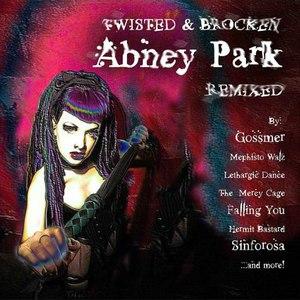 Abney Park альбом Twisted & Broken