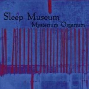 Sleep Museum альбом Mysterium Organum