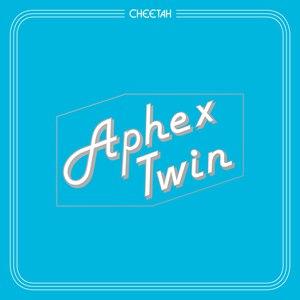 Aphex Twin альбом Cheetah EP