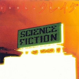 Carl Craig альбом Science Fiction