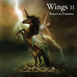 2002 альбом Wings II - Return To Freedom