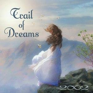 2002 альбом Trail of Dreams
