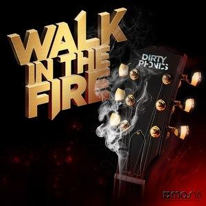 Dirtyphonics альбом Walk in the Fire