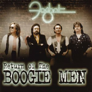 Foghat альбом Return Of The Boogie Men
