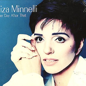 Liza Minnelli альбом The Day After That