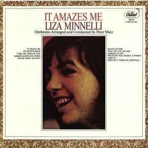 Liza Minnelli альбом It Amazes Me