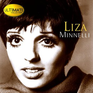 Liza Minnelli альбом Ultimate Collection